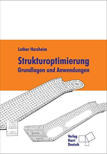 9783817118090: Strukturoptimierung: Grundlagen und Anwendungen