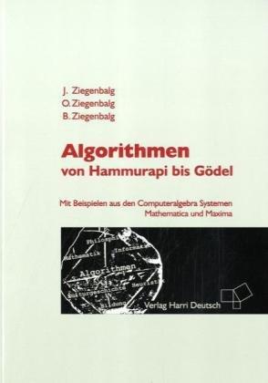 9783817118649: Algorithmen: Von Hammurapi bis Gödel