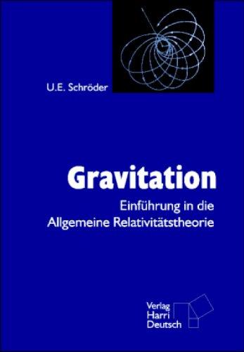9783817118748: Gravitation. Einführung in die Allgemeine Relativitätstheorie