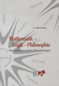 9783817118885: Mathematik - Logik - Philosophie: Ideen und ihre historischen Wechselwirkungen