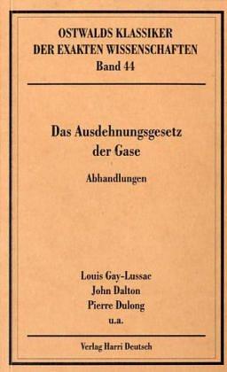 9783817130443: Das Ausdehnungsgesetz der Gase. Abhandlungen ( 1802-1842)
