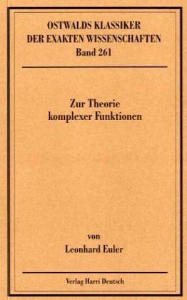 9783817132614: Zur Theorie komplexer Funktionen. ( 1768-1783).