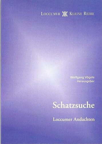 9783817290024: Schatzsuche Loccumer Andachten
