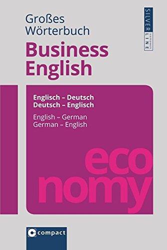 Großes Wörterbuch Business English Dictionary - English and German (German Edition): Sarah ...