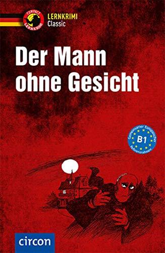 9783817418558: Der Mann ohne Gesicht: Deutsch als Fremdsprache (DaF) Niveau B1