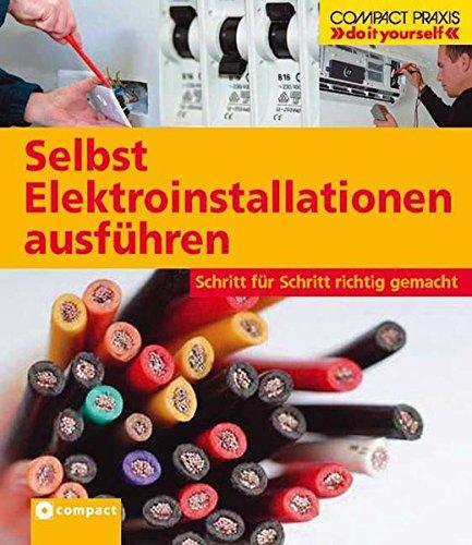 9783817428182: Selbst Elektroinstallationen ausführen