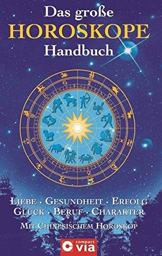 Das grosse Horoskope Handbuch. Liebe, Partnerschaft, Gesundheit,: Ripota, Kleefeld, Martin,