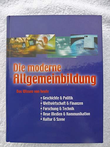 9783817454082: Die moderne Allgemeinbildung