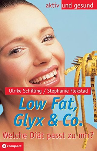 9783817459230: Low Fat, Low Carb & Co. - Welche Diät passt zu mir?