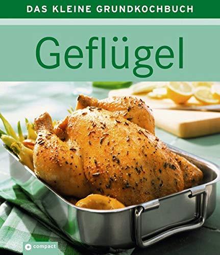 9783817463121: Geflügel - Das kleine Grundkochbuch
