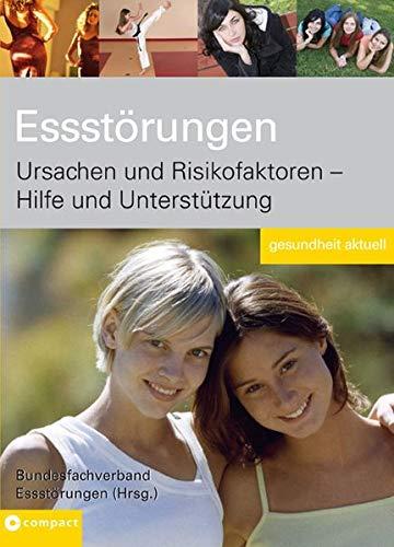 9783817466306: Essstörungen: Ursachen und Risikofaktoren - Hilfe und Unterstützung