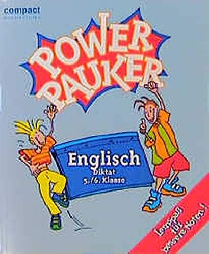 9783817470914: Compact Schülerhilfen Power Pauker. Englisch Diktat 5./6. Klasse.