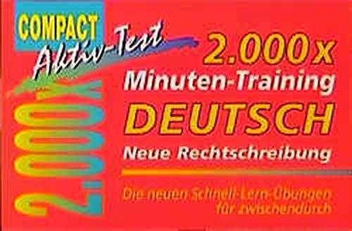 2000 x Minuten-Training. Deutsch Neue Rechtschreibung: Die: Andreas Stieber