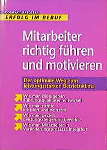 9783817471416: Mitarbeiter richtig führen und motivieren.