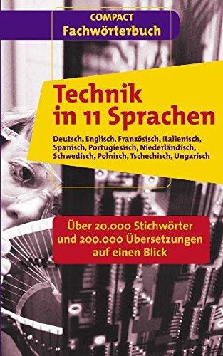 9783817471478: Technical Dictionary in 11 Languages: German, English, French, Italian, Spanish, Portuguese, Dutch, Swedish, Polish, Czech, Hungarian