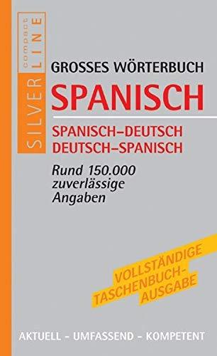 9783817472390: Compact Grosses W�rterbuch Spanisch: Spanisch - Deutsch / Deutsch - Spanisch. Rund 150 000 zuverl�ssige Angaben