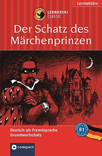 Der Schatz des Märchenprinzen: Lernziel Deutsch Grundwortschatz.: I. Glahn