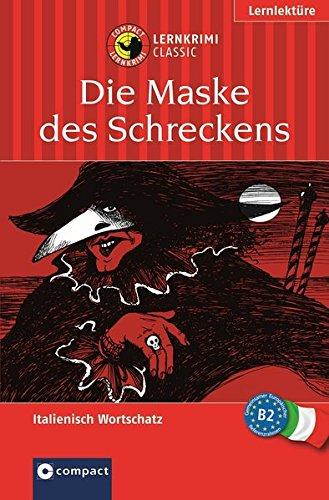 9783817474172: Die Maske des Schreckens