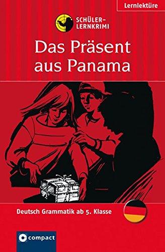9783817474554: Das Präsent aus Panama: Schüler-Lernkrimi Deutsch Grammatik ab 5. Klasse