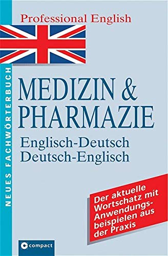 Medicine and Pharmacy Dictionary: English-German and German-English (3817475179) by Johnson, B.