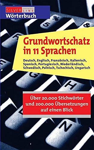 9783817475537: Basic Vocabulary in 11 Languages: German, English, French, Italian, Spanish, Portuguese, Dutch, Swedish, Polish, Czech, Hungarian - Arranged in One ... Swedish, Polish, Czech and Hungarian Edition)
