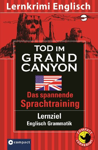 Tod im Grand Canyon: Englisch Grammatik