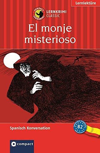 9783817476152: El monje misterioso: Spanisch Konversation. B2