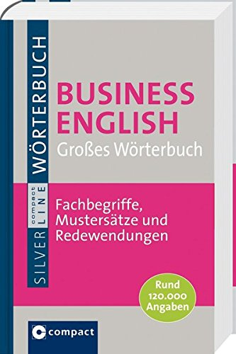 9783817476664: Large Business English Dictionary: English-German and German-English: With Pronunciation / Großes Wörterbuch Business English. Rund 120.000 Angaben & ... und Textbausteine (German Edition)