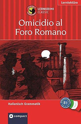 9783817476886: Tod auf dem Forum Romanum: Lernziel Italienisch Grammatik. F�r mittleres Sprachniveau