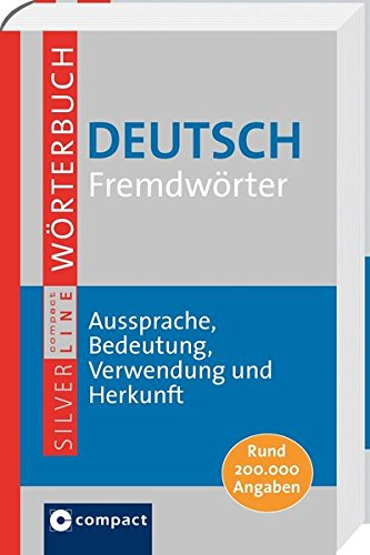 9783817477289: Deutsch Fremdwörter: Aussprache, Bedeutung, Verwendung und Herkunft. Rund 200.000 Angaben
