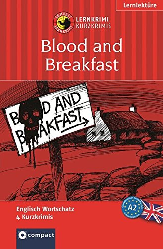 9783817477609: Blood And Breakfast: Das Spannende Sprachtraining (Lernziel Englisch Grundwortschatz)