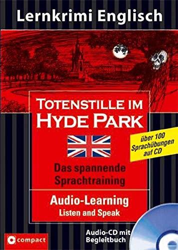 Totenstille im Hyde Park. Compact Lernkrimi Audio: Compact Redaktion