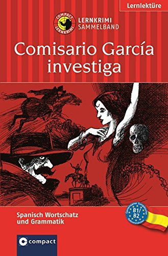Comisario García investiga (Compact Lernkrimi Sammelband). Spanisch: Marc;Borges Hillefeld