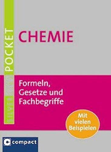 9783817478927: Chemie: Formeln, Gesetze und Fachbegriffe. Mit vielen Beispielen im handlichen Pocketformat