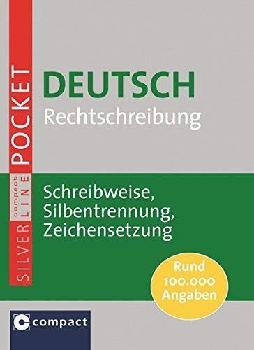 9783817478934: Compact Pocket-Wörterbuch Deutsch Rechtschreibung: Schreibweise, Silbentrennung, Zeichensetzung. Rund 100.000 Angaben im handlichen Pocketformat