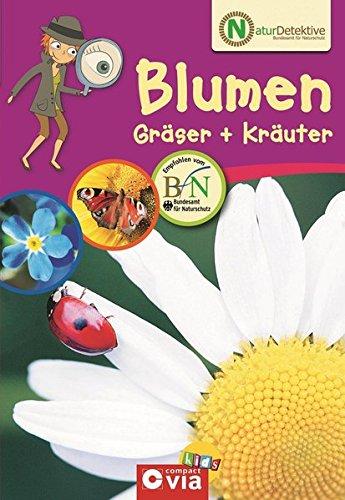 9783817479313: Naturdetektive - Blumen, Gr�ser und Kr�uter