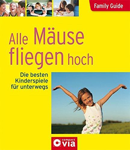 Family Guide- Unterwegs mit Kindern: Ratespiele, Rätsel: Birgit Brauburger