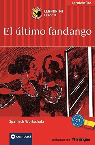 9783817483808: El ultimo fandango: Spanisch Wortschatz C1