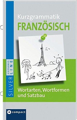 9783817487288: Compact Kurzgrammatik Französisch: Die wichtigsten Regeln mit zahlreichen Anwendungsbeispielen