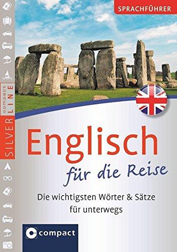9783817488384: Sprachführer Englisch für die Reise. Compact SilverLine: Die wichtigsten Wörter & Sätze für unterwegs. Mit Zeige-Wörterbuch