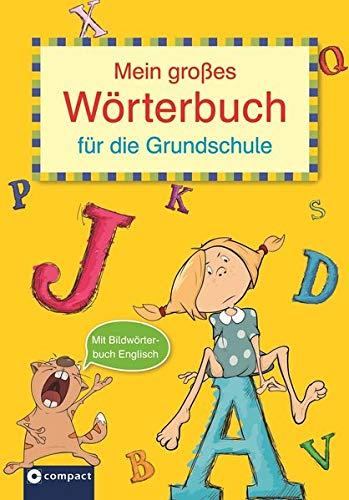 9783817489923: Mein großes Wörterbuch für die Grundschule: Mit Bildwörterbuch Englisch und Übungsteil. Für 3. und 4. Klasse