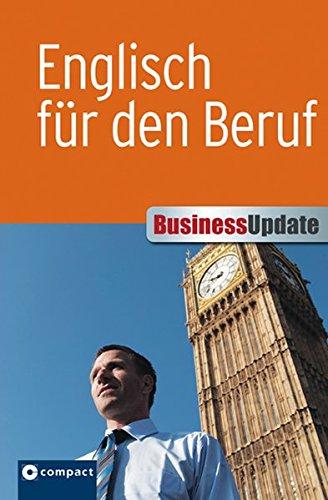 9783817490448: Business Update. Englisch für den Beruf: Sicheres Englisch im Umgang mit internationalen Geschäftspartnern