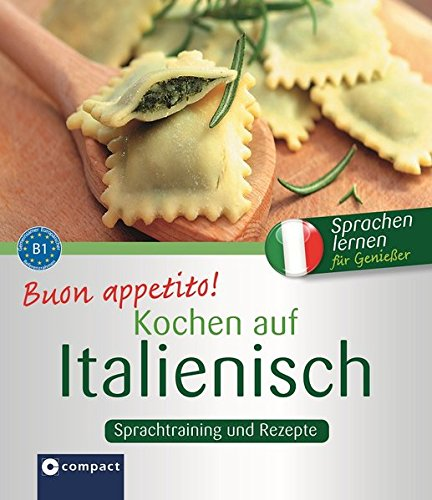 9783817492206: Buon appetito! Kochen auf Italienisch: Rezepte und Sprachtraining