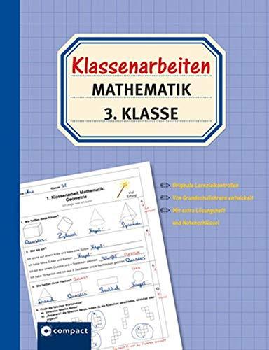 9783817495658: Klassenarbeiten Mathematik 3. Klasse: Originale Lernzielkontrollen von Grundschullehrern entwickelt