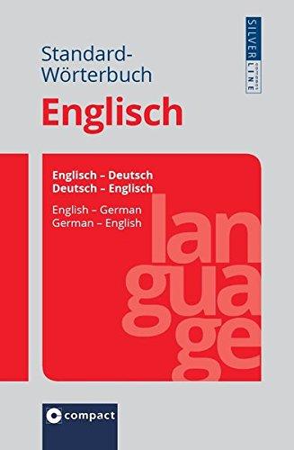 9783817496976: Compact Standard-Wörterbuch Englisch: Englisch - Deutsch / Deutsch - Englisch. Rund 150.000 Angaben