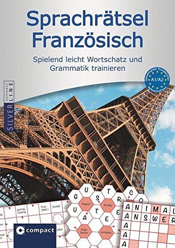 9783817497157: Compact Sprachrätsel Französisch - Niveau A1 & A2: Französisch-Rätsel zu Wortschatz und Grammatik