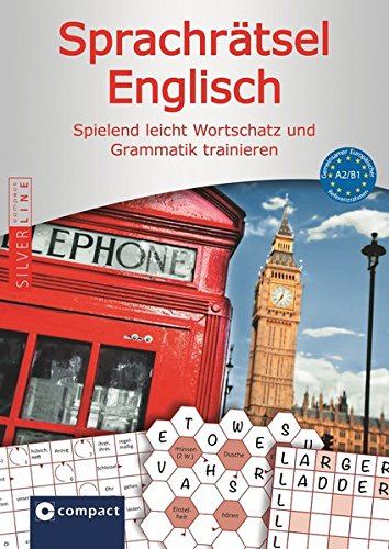 9783817497164: Compact Sprachrätsel Englisch - Niveau A2 & B1: Englisch-Rätsel zu Wortschatz und Grammatik