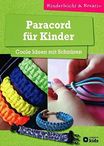 9783817497348: Paracord für Kinder - Coole Ideen mit Schnüren