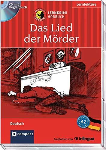 9783817497539: Das Lied der M�rder: Compact Lernkrimi H�rbuch. Deutsch als Fremdsprache (DaF) - Niveau A2