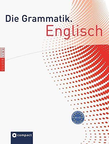 9783817497836: Die Grammatik. Englisch (Niveau A1 - C1): Umfassende Grammatik zum Lernen, Nachschlagen und Üben